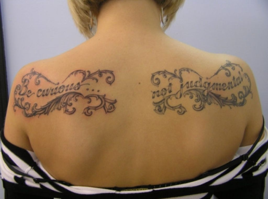 Good Design Of Be Curious Not Judgment Quote Tattoo Pictures