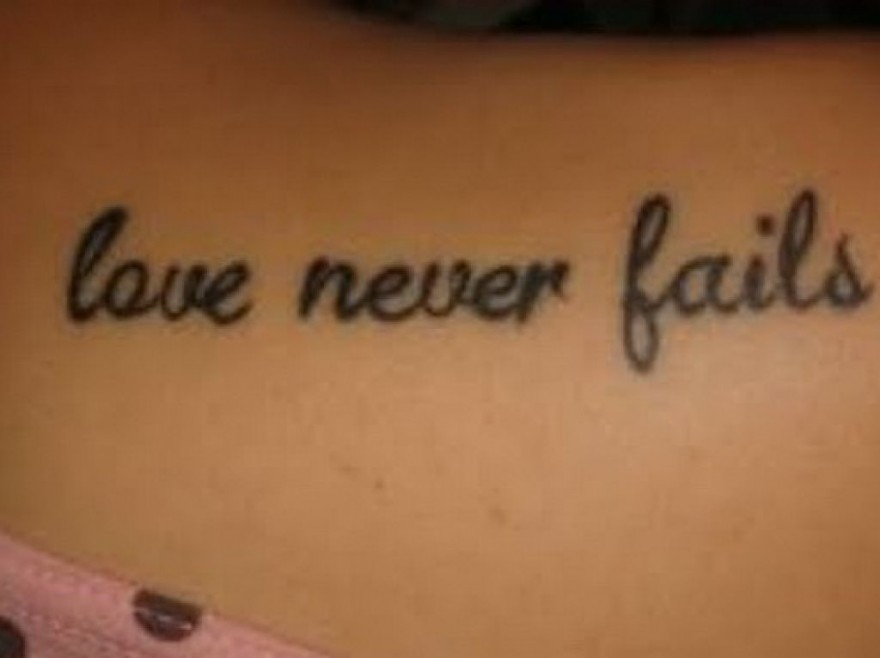 Love Never Fails Quotes Tattoos Pictures